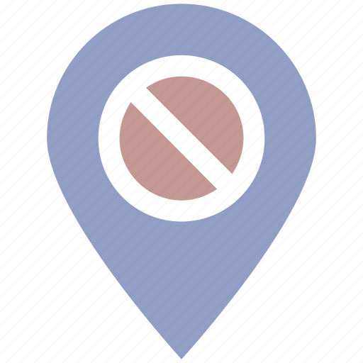 ban, block, direction, location, map, map pin, no, pin, prohibition, sign, stop icon