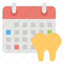 dental calendar, dentist appointment, dentist calendar, dentist schedule, timetable icon