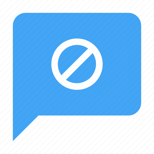 blocked, chat, conversation, message, stop icon