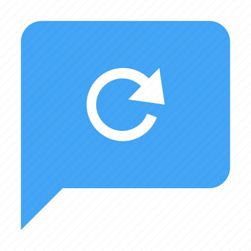 chat, chatting, message, refresh, reload, sync icon