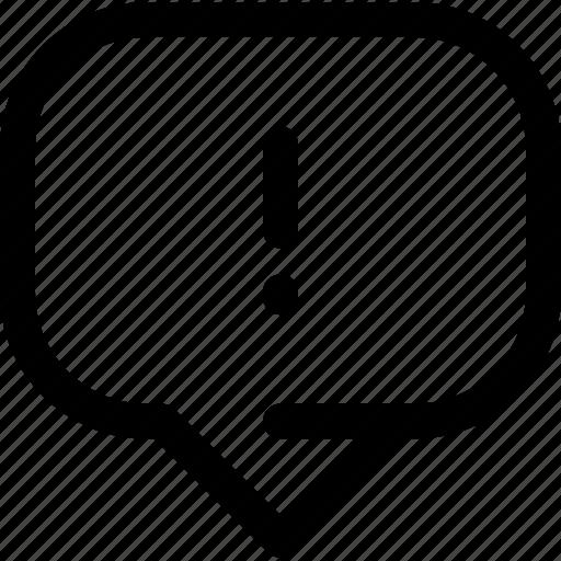 bubble, caution, chat, important, information, message icon