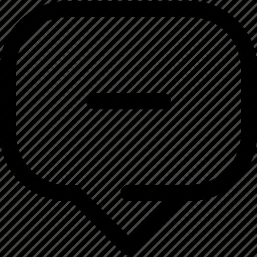 bubble, chat, information, message, minus, remove icon