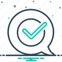 true, checked, correct, right, accurate, confirm, checklist icon