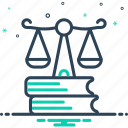 justice, law, legal, legislation, rectitude, syllogism icon