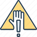 admonition, alert, caution, caveat, dangerous, indication, warning icon