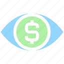 cash, coin, currency, dollar, eye, finance, money, money eye, see, view icon