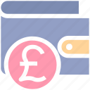 british, currency, ecommerce, money, payment, pound, sterling, wallet icon
