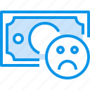 bad, banking, bill, currency, fund, moeny, money icon