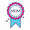 badge, day, happy, mom, mothers icon