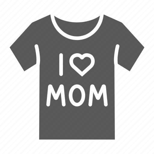 Clothes, i, love, mom, mother, shirt, tshirt icon - Download on Iconfinder