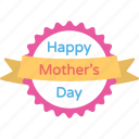 greeting badge, greeting card, mother day label, mothers day, wishing element icon