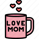 mug, hot, cup, drinks, mom, love, mothers day icon