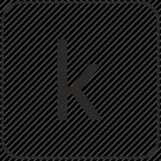 k, keyboard, latin, letter, lowcase, virtual icon