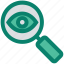 exploration, eye, find, magnifier, search, view, zoom