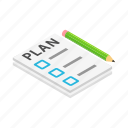 checklist, isometric, list, note, paper, pencil, plan icon
