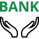 bank, banking, hand, hands, loan, money icon
