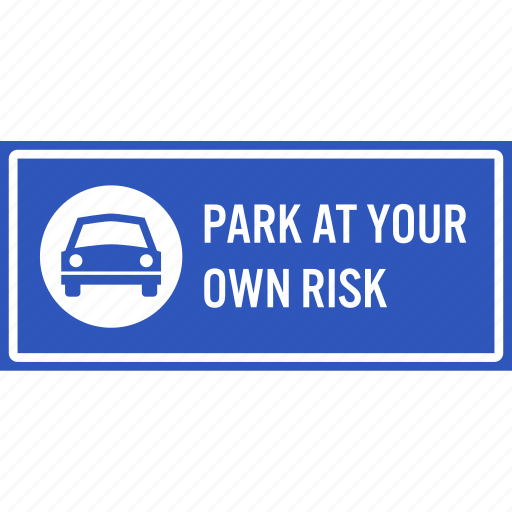 car, caution, parking, responsibility, risk, sign, warning icon