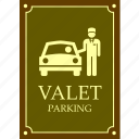 attendant, car, jockey, parking, sign, valet service, welcome icon