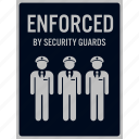 car, enforcement, guards, park, safety, security, sign icon