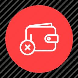 cash, delete, money, payment, purse, remove, wallet icon