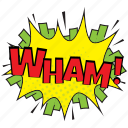 wham, wham comic bubble, wham comment bubble, wham pop art, wham speech bubble icon