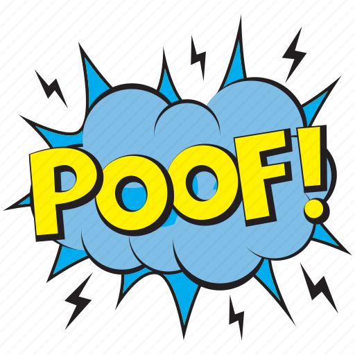 Poof comic art, pof pop art, poof, disappearance expression balloon, poof  comic bubble icon - Download