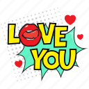 love you, love you comic, love you pop art, love you speech bubble, sweetheart comic bubble icon