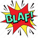 blaf bubble, blaf comic art, blaf pop art, blaf speech balloon, blaf thought bubble icon