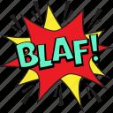 blaf bubble, blaf comic art, blaf pop art, blaf speech balloon, blaf thought bubble icon