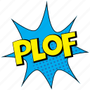 plof, plof comic bubble, plof expression visual, plof message bubble, plof pop art icon