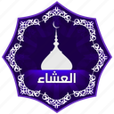 arabic, isha, islam, muslim, muslims worship, pray, prayer, the five daily prayers icon