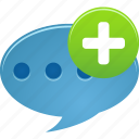 add, bubble, chat, comment, message, new, plus, speech, talk icon