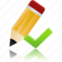 accept, check, edit, ok, pencil, validated, write icon