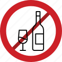 wine, prohibited, alcohol, alcohol not allowed, forbidden, whiskey, stop icon