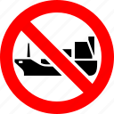 ban, cargo, no, prohibited, ship, shipping, tanker icon