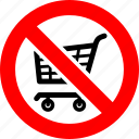 ban, cart, no, prohibition, shop, sign, trolley