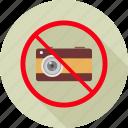 ban, denied, no photography, no photos, photography, prohibit, prohibited