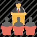 conference, political leader, public speaker, seminar, speech