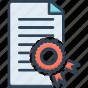 affidavit, authentication, authorization, certificate, credential, diploma, warranty