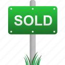 house, property, real estate, sell, sign, signboard, sold