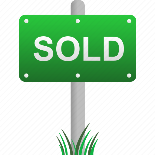 house, property, real estate, sell, sign, signboard, sold icon