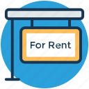 house for rent, landed property, property rental, rent signboard, tenant lease icon