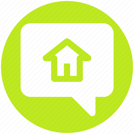 Bubble, chat, chatting, home, home chat, house, message icon - Download on Iconfinder