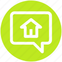 bubble, chat, chatting, home, home chat, house, message icon