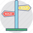 commercial estate sign, estate signage, sold advertisement, sold out, sold signpost icon
