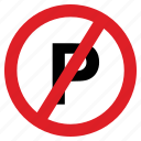 forbidden, no, park, parking, road, sing icon