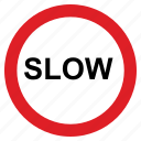road, sign, slow, traffic, travel, warning icon