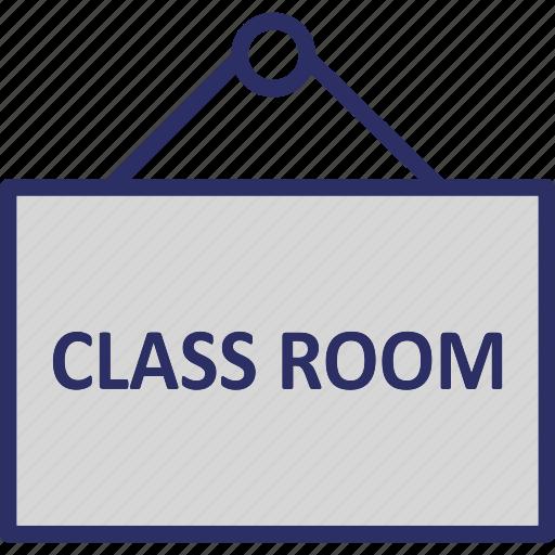 classroom, classroom signboard, school sign, signboard icon