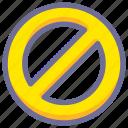 forbidden, prohibited, prohibition icon