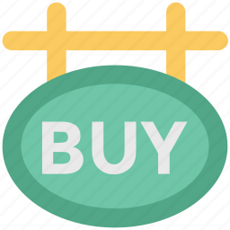 buy, hanging sign, information, purchase, shop badge, shopping, sign board icon